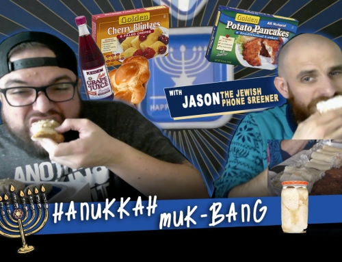 Hanukkah Muk-Bang w/Jason the Phone Screener
