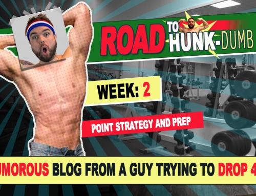The Road to HUNK-Dumb: Week Two – Point Strategy & Prep